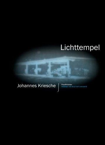 Lichttempel - Johannes Kriesche