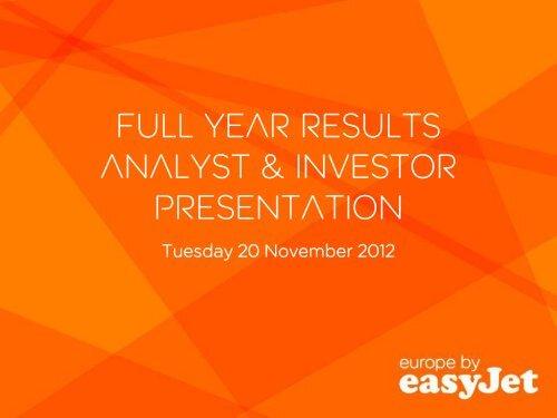 2012 full year results analyst presentation - easyJet plc
