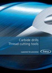 Carbide drills Thread cutting tools