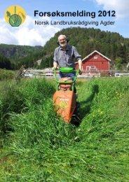 Forsøksmelding 2012 - Norsk Landbruksrådgiving Agder