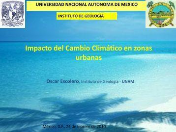 Impactos del Cambio Climático en zonas urbanas (Agua) - UNAM