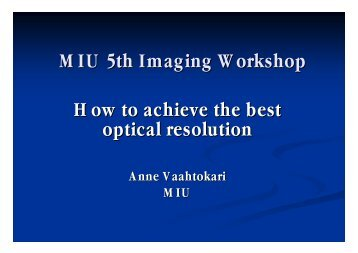 Lecture 1. Resolution (pdf) - Biomedicum Imaging Unit (BIU)