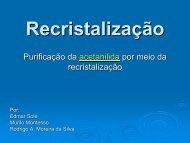 Recristalização da Acetanilida BAC 2007 - cempeqc