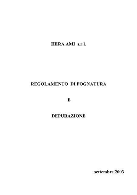 HERA AMI srl REGOLAMENTO DI FOGNATURA E DEPURAZIONE