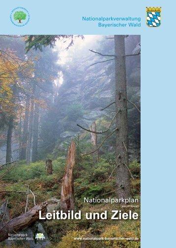 Leitbild und Ziele - Nationalpark Bayerischer Wald