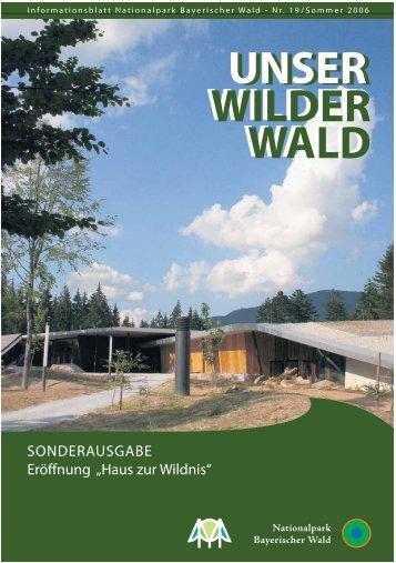"""Projekt """"Mensch & Wildnis"""" - Nationalpark Bayerischer Wald"""