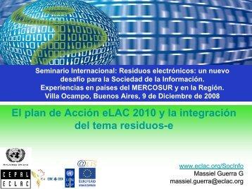 Plan de Acción eLAC 2010 y la Integración del Tema Residuos-e.