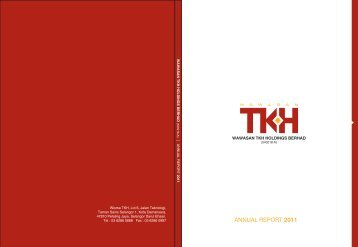 Annual Report 2011 (Part I) - Wawasan TKH Holdings Berhad