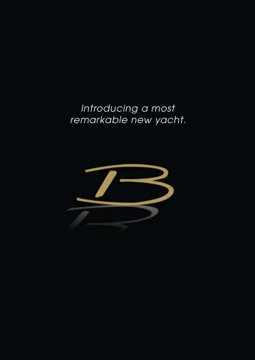 Introducing a most remarkable new yacht. - Buizen Yachts