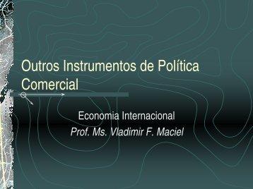 Outros Instrumentos de Política Comercial