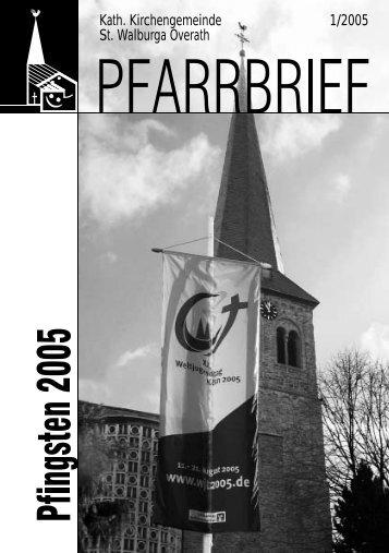 Pfarrbrief St. Walburga Overath Pfingsten 2005