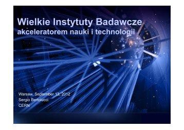 Wielkie Instytuty Badawcze akceleratorem nauki i technologii