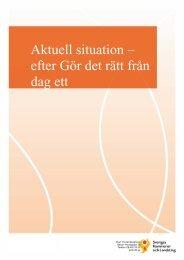 Aktuell situation – efter Gör det rätt från dag ett - Borlänge kommun