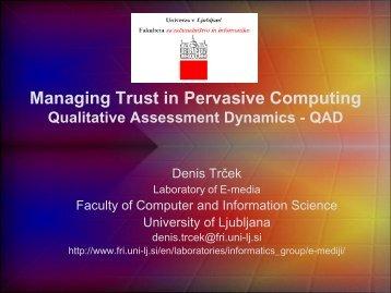 Managing Trust in Pervasive Computing Qualitative Assessment ...