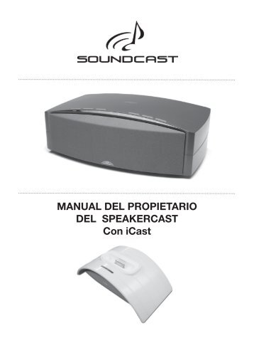 MANUAL DEL PROPIETARIO DEL SPEAKERCAST ... - Novomusica