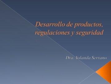 Desarrollo de productos, regulaciones y seguridad