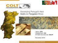 Developing Portugal's Next Gold and Tungsten ... - Colt Resources