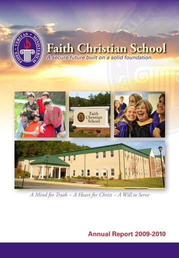 Annual Report 2009-2010 - Faith Christian School