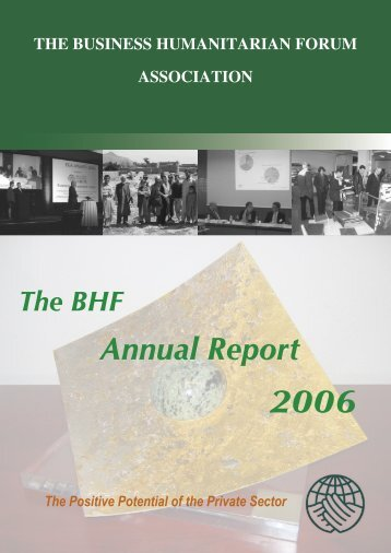 BHF Annual Report 2006.indd - Business Humanitarian Forum