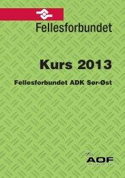 ADK Sør-Øst 2013 - Fellesforbundet