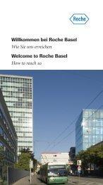 Willkommen bei Roche Basel Wie Sie uns erreichen Welcome to ...