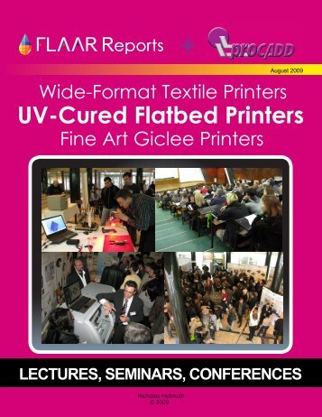 UV-Cured Flatbed Printers LECTURES, SEMINARS, CONFERENCES