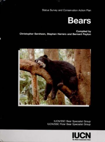 The Status & Conservation of Bears - International Association for ...