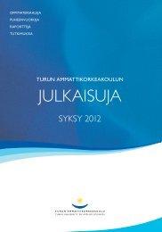 Julkaisut - Syksy 2012 - Turun ammattikorkeakoulu