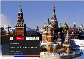 Bearbeitung des russischen Marktes - Honorarkonsulates der ...