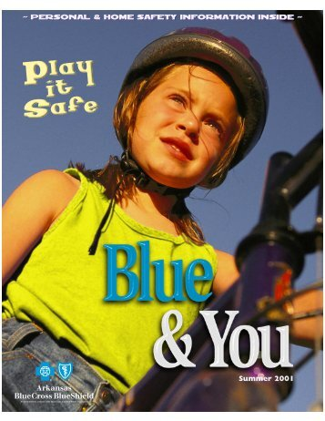 PERSONAL & HOME SAFETY information inside - Arkansas Blue ...