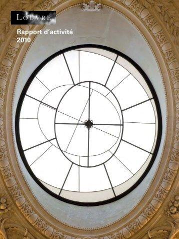 Rapport d'activité 2010 > pdf - 9.57 Mo - Musée du Louvre