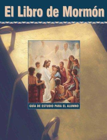El Libro de Mormón: Guía de estudio para el alumno - Seminaries ...