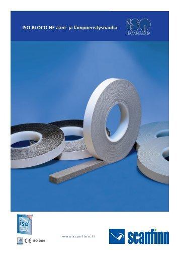 ISO BLOCO HF ääni- ja lämpöeristysnauha - Scanfinn Oy