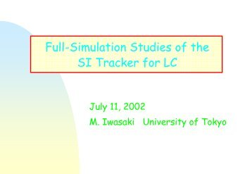 Full simulation study for the Linear Collider Silicon Tracker