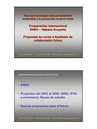 Cooperaciòn Internacional ENEA – Habana Ecopolis ... - IPv6 Cuba