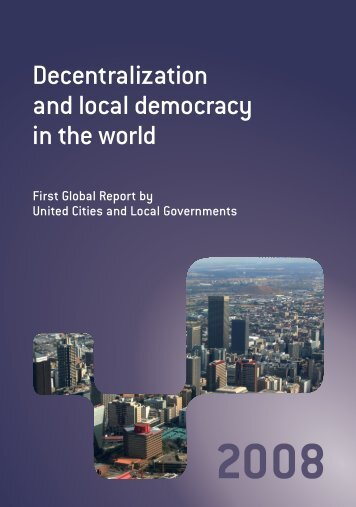 Decentralization and local democracy in the world - UCLG