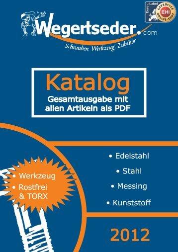 Gesamtkatalog 2012 - Wegertseder GmbH