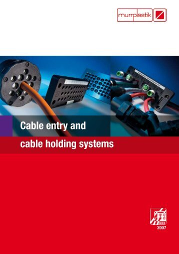 Cable entry and cable holding systems