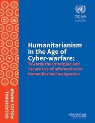 Humanitarianism in the Cyberwarfare Age - OCHA Policy Paper 11