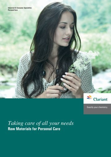 Taking care of all your needs Raw Materials for Personal ... - Clariant