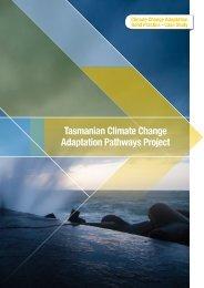 Tasmanian Climate Change Adaptation Pathways Project - National ...