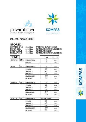 21.- 24. marec 2013 SPORED : CENE - Kompas