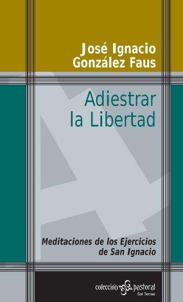 Adiestrar_la_Liberta.. - Editorial Sal Terrae