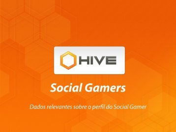 Dados relevantes sobre o perfil do Social Gamer - Fecomercio