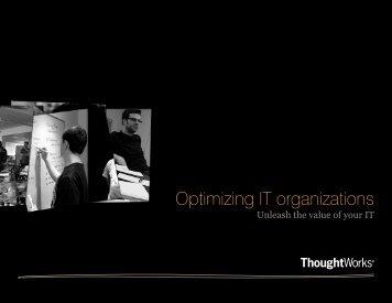 Optimizing IT organizations - ThoughtWorks