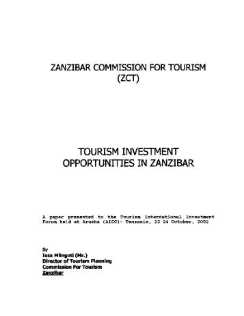 zanzibar commission for tourism tourism essay Tourism, bank of tanzania, national bureau of statistics, immigration department, zanzibar commission for tourism and the tourism confederation of tanzania, for their valuable support and guidance.