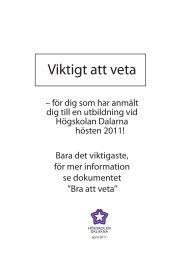 Viktigt att veta - IKT-pedagogiskt centrum - Högskolan Dalarna