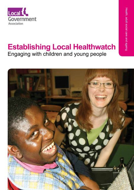 Establishing Local Healthwatch: Engaging with children and young ...