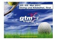 20.-22. Mai 2011 Going und Kitzbühel, Tirol - GTM Trophy