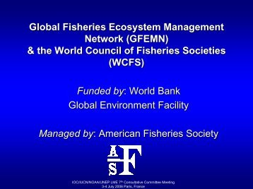 (GFEMN) & the World Council of Fisheries Societies - Large Marine ...